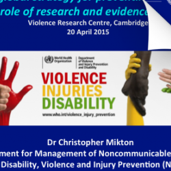Read more at: Download the WHO presentation: Global Strategies to Reduce Violence
